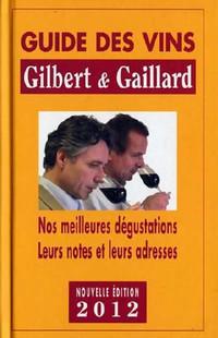 2012 Gilbert & Gaillard Wines Guide